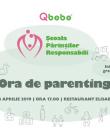 Au început înscrierile la Ora de Parenting, seminar gratuit pentru părinți responsabili