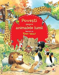 Carte de cultura generala- Povesti despre animalele lumii