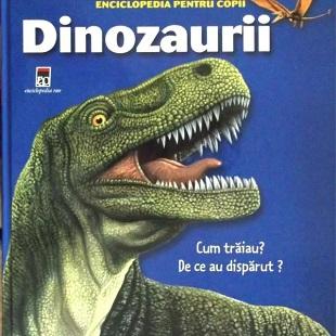 Enciclopedie pentru copii-Dinozaurii