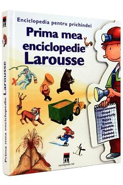 Enciclopedie pentru copii-Prima mea enciclopedie Larousse