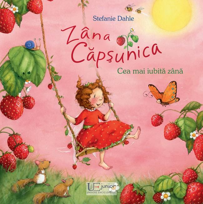 Zana Capsunica. Cea mai iubita zana.