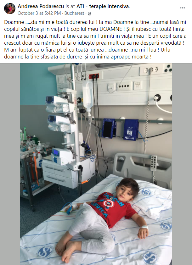 Fiul Andreei Podarescu la spital